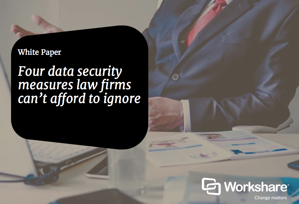 Four data security measures law firms can't afford to ignore