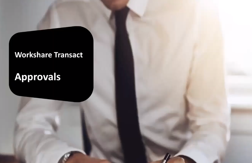 Workshare Transact New Feature Approvals