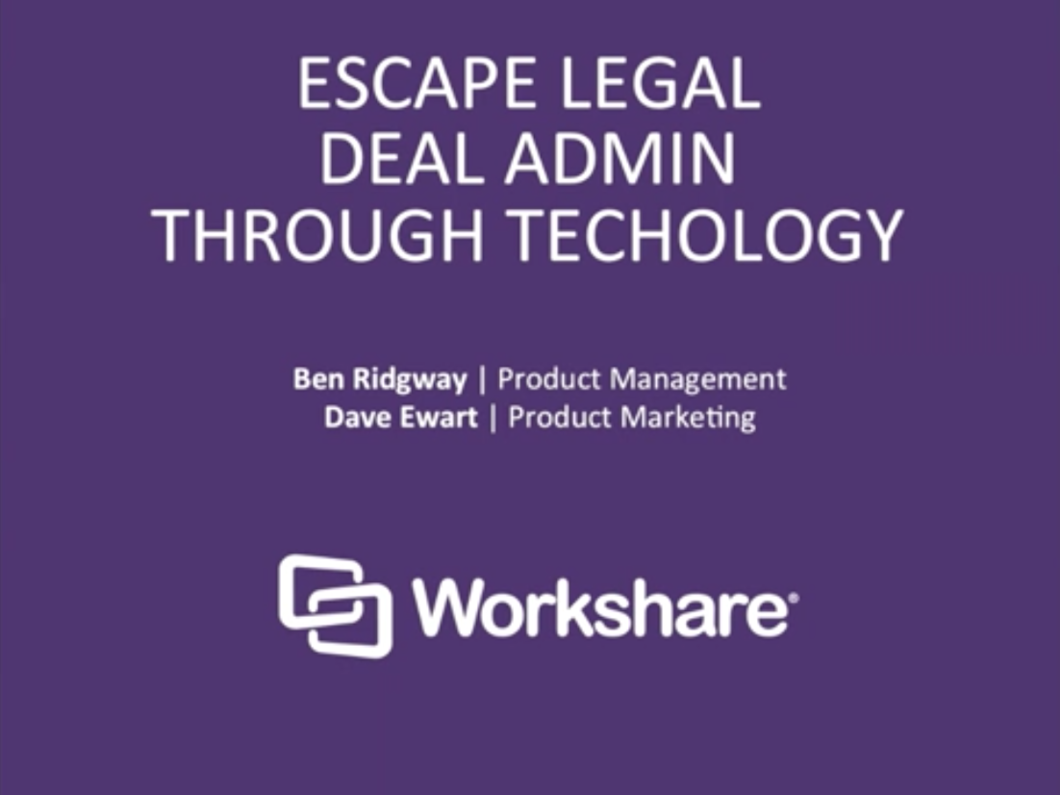 Escape Legal Deal Admin Through Technology